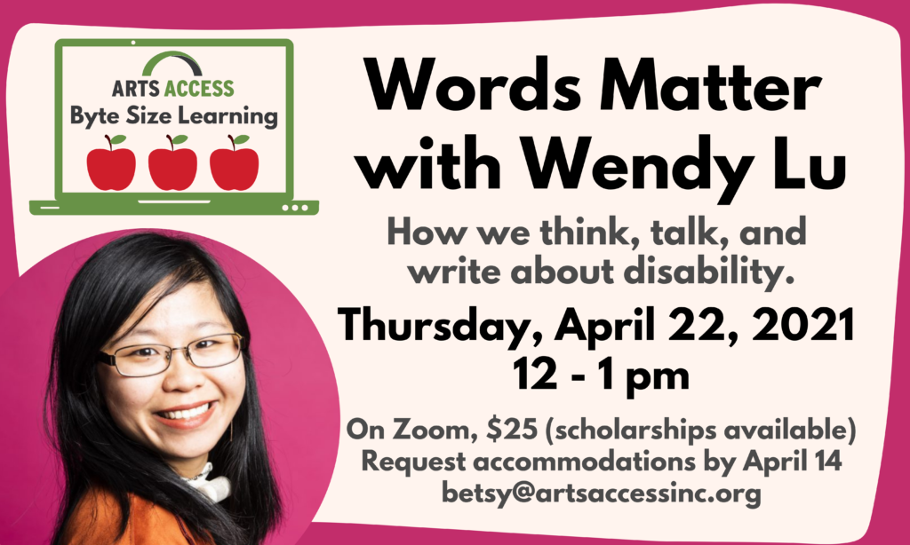 Banner image for Words Matter with Wendy Lu, logo for Byte-size Learning and photo of Wendy, young Chinese American woman smiling at the camera, wearing glasses, a tracheostomy tube and an orange jacket.